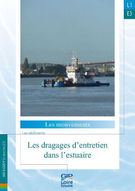 Nouvelle fiche de synthèse : L1E3 - Les dragages d'entretien dans l'estuaire (mise à jour n°2)