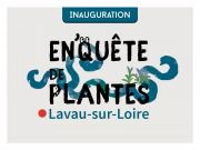 """Inauguration """"En'Quête de plantes"""" à Lavau-sur-Loire"""