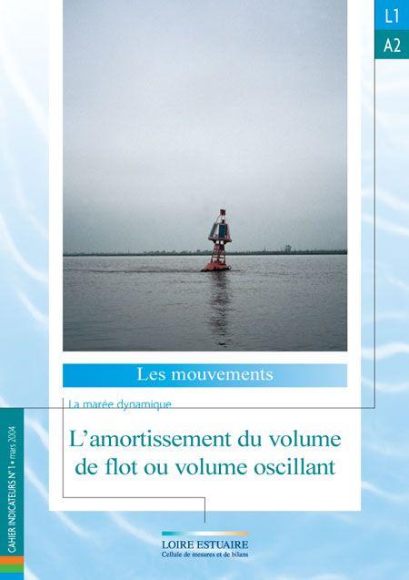 L1.A2 - L'amortissement du volume de flot ou volume oscillant (2004)