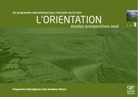 Un programme opérationnel pour l'estuaire de la Loire - L'ORIENTATION, 2008