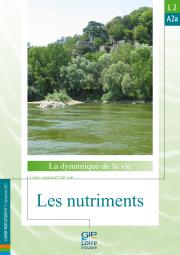 L2.A2a - Les nutriments (MAJ 2013)