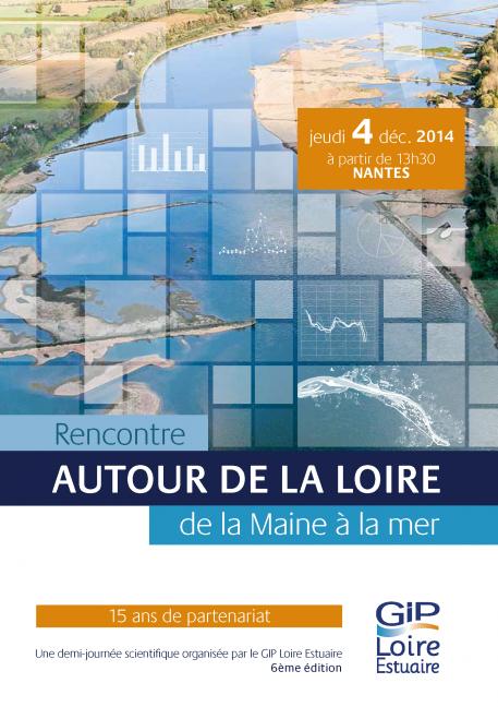 Rencontre autour de la Loire, de la Maine à la mer :  les présentations de la 6ème édition sont en ligne