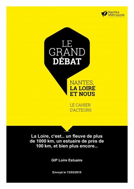 """""""Nantes, la Loire et nous"""" : Contributions au Grand Débat"""